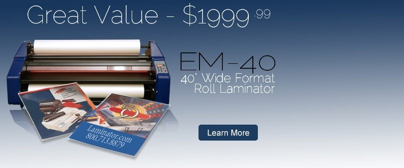 Signature EM-40 Wide Format 40 inch Roll Laminator